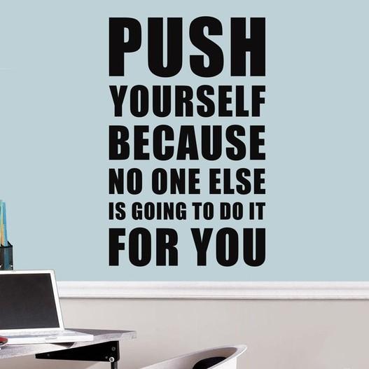 Push yourself wallsticker