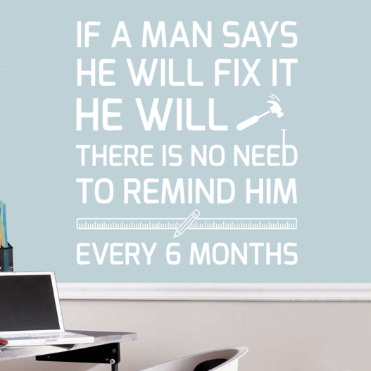 He will fix it wallsticker