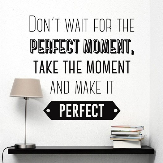 Make it perfect wallsticker