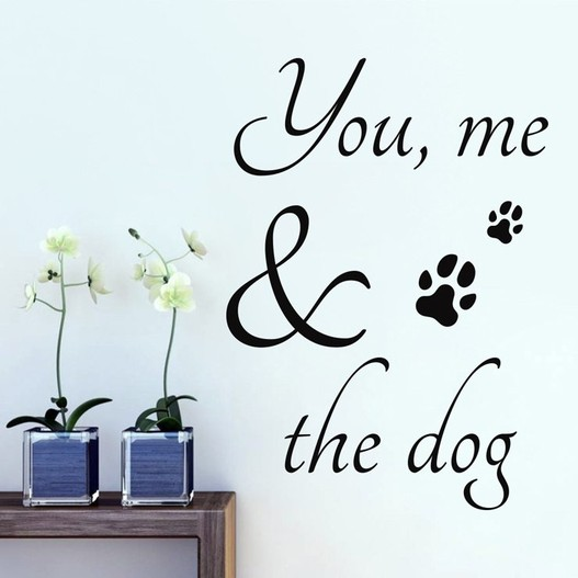 You, me and the dog wallsticker