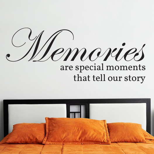 Memories are special moments that tell our story wallsticker