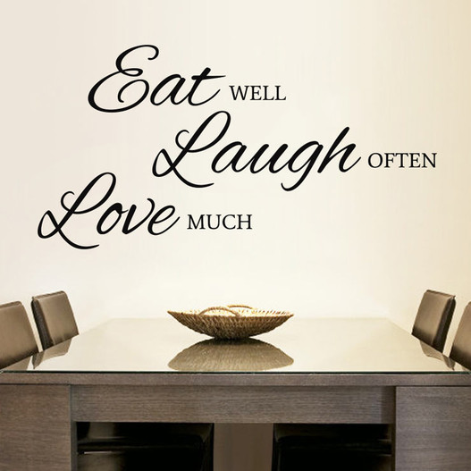 Eat well laugh often love much wallsticker