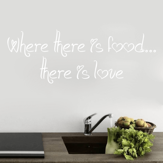 Where there is food there is love wallsticker