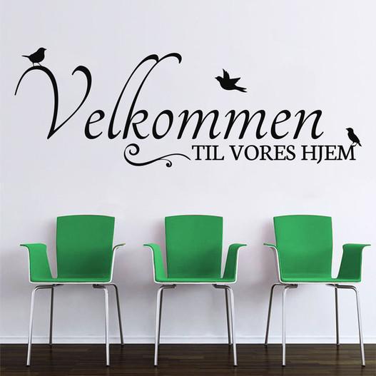 Velkommen til vores hjem wallsticker