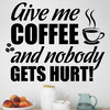 Give me coffee wallsticker, flot wallstickers