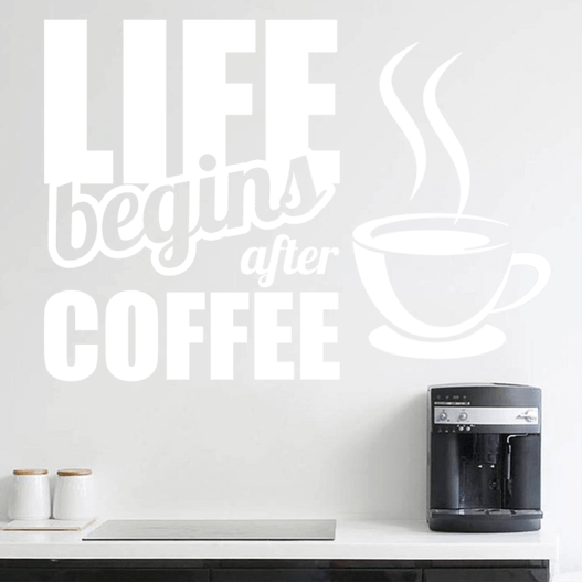 Life begins after coffee wallsticker. Flot wallstickers ud til køkkenet