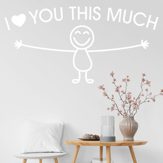 "Wallsticker med teksten ""I love you this much"". Flot wallstickers til bla. stuen."