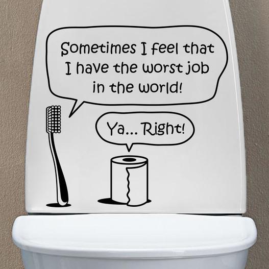 """Wallsticker til toilettet med teksten """"worst job"""". sjov wallstickers til ens toilet"""